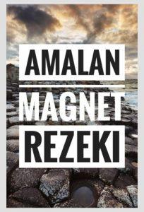 8 AMALAN MAGNET REZEKI