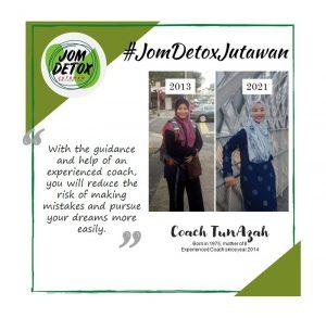Coach Tun Azah - Coach Jom Detox Jutawan